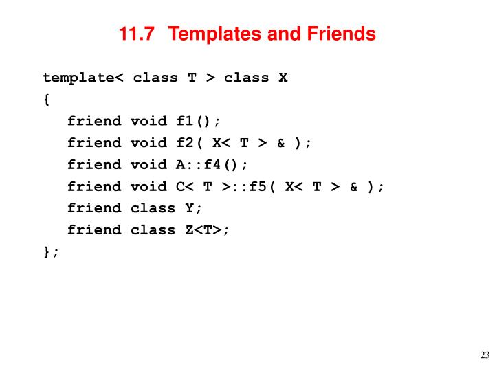 11.7  Templates and Friends