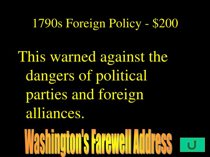 1790s Foreign Policy - $200