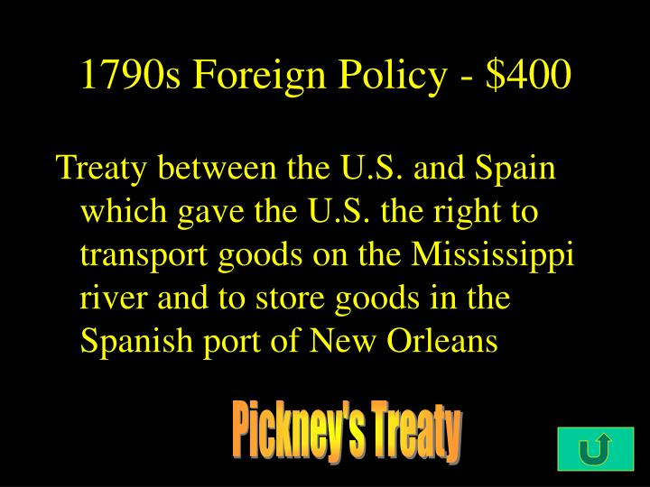 1790s Foreign Policy - $400