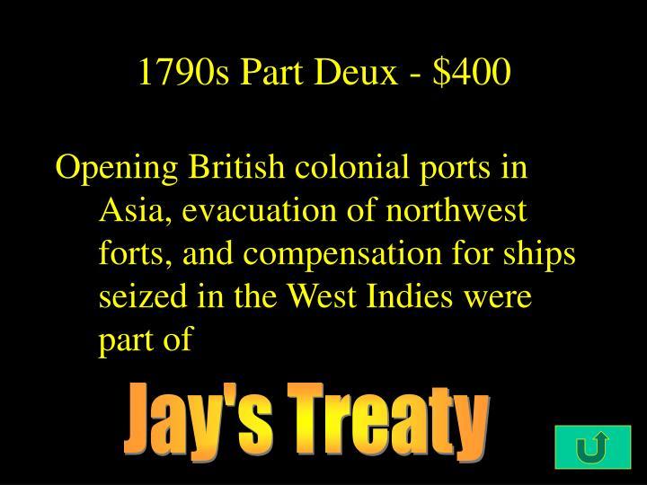 1790s Part Deux - $400