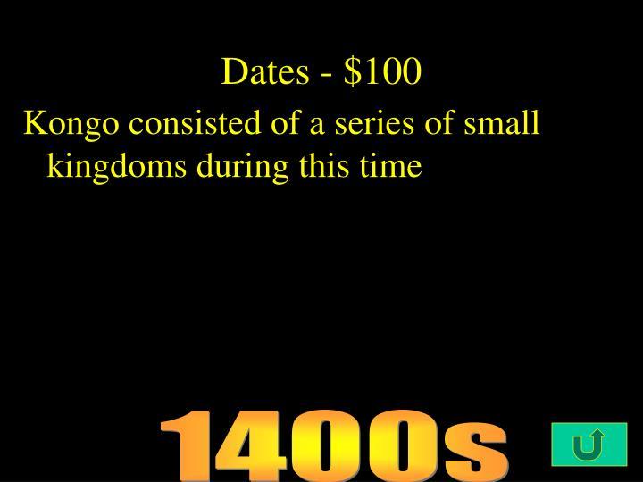 Dates - $100