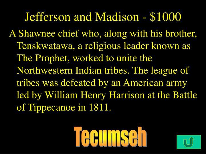 Jefferson and Madison - $1000