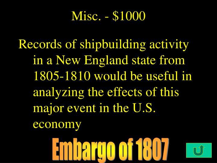 Misc. - $1000