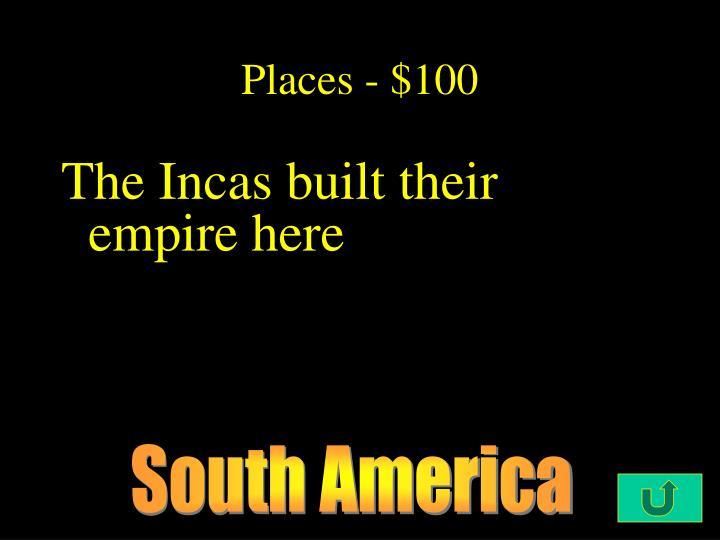 Places - $100