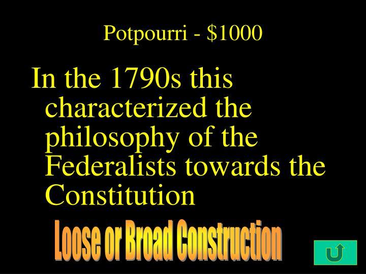 Potpourri - $1000