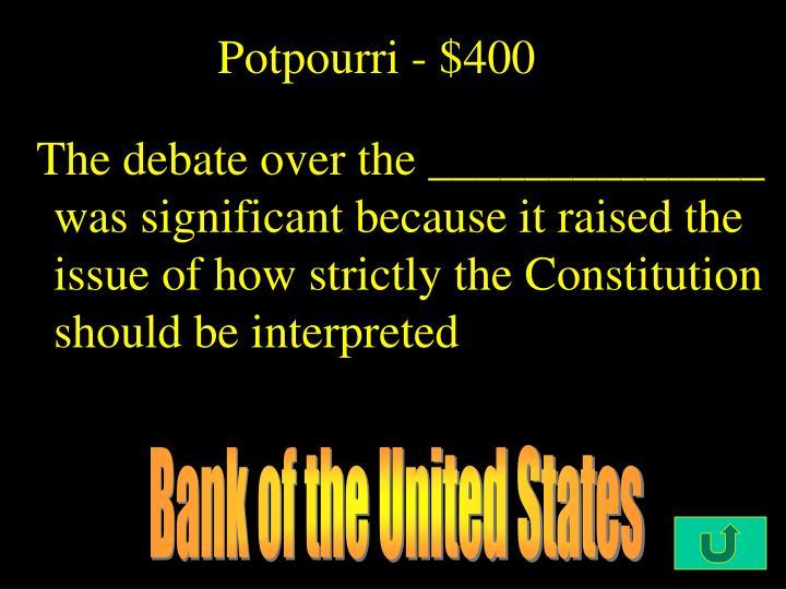 Potpourri - $400