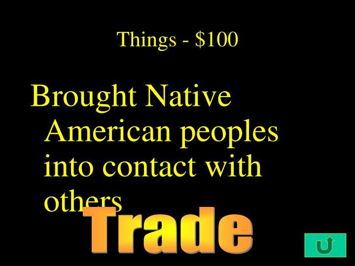 Things - $100