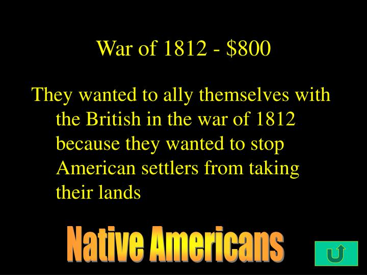 War of 1812 - $800
