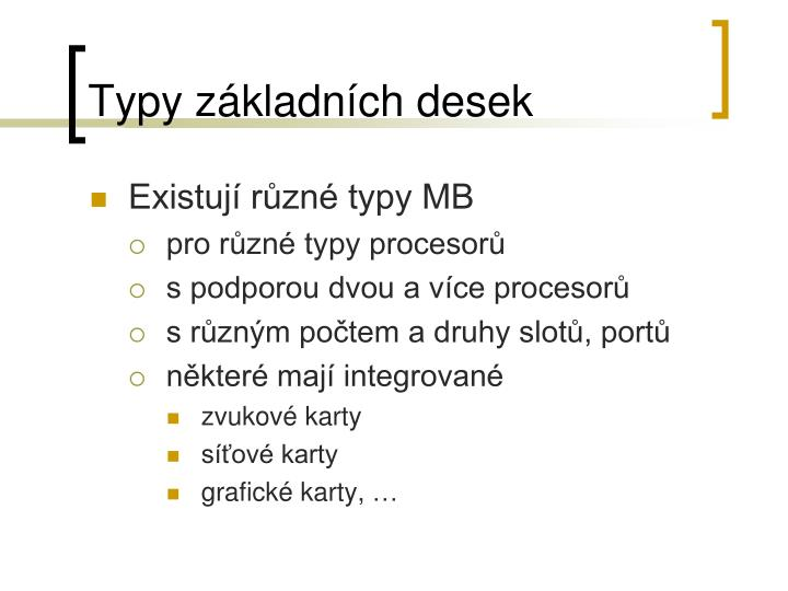 Typy základních desek