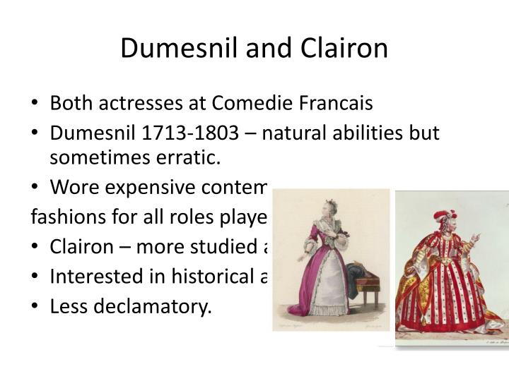 Dumesnil and Clairon