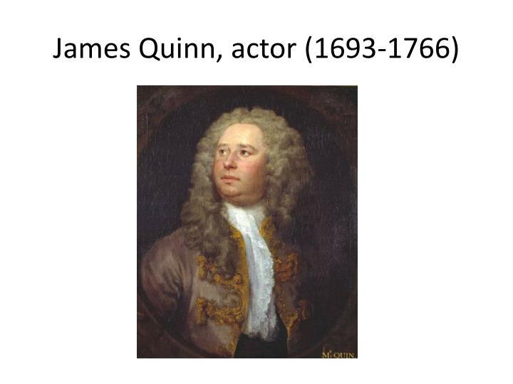 James Quinn, actor (1693-1766)