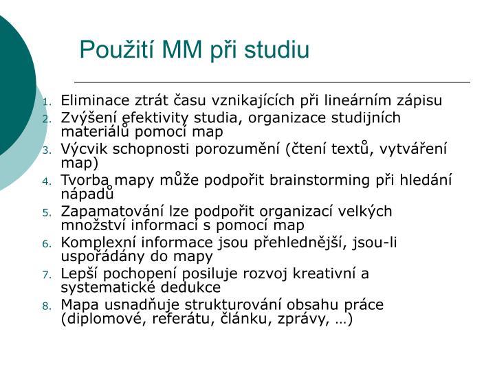 Použití MM při studiu