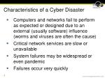 characteristics of a cyber disaster