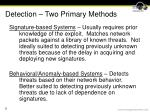 detection two primary methods