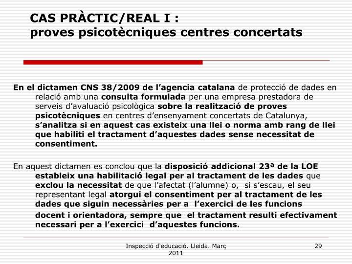 CAS PRÀCTIC/REAL I :