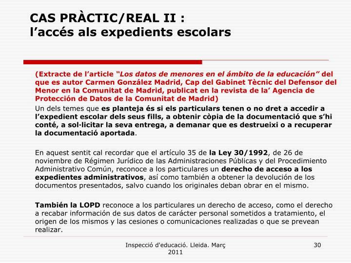 CAS PRÀCTIC/REAL II :