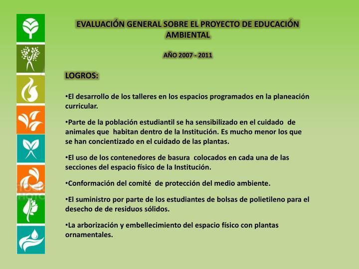EVALUACIÓN GENERAL SOBRE EL PROYECTO DE EDUCACIÓN
