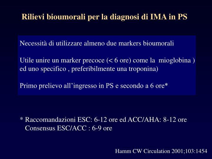 Rilievi bioumorali per la diagnosi di IMA in PS