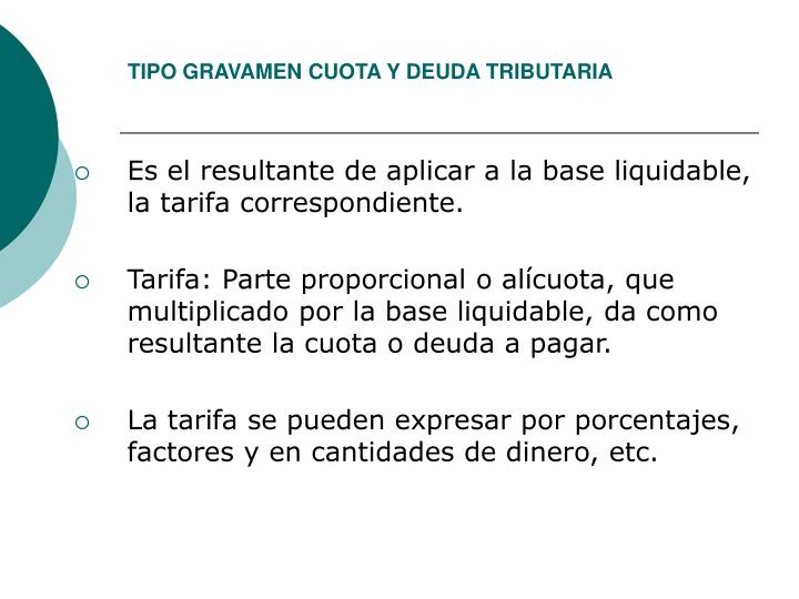TIPO GRAVAMEN CUOTA Y DEUDA TRIBUTARIA