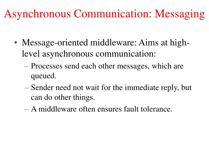 Asynchronous Communication: Messaging