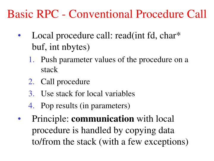 Basic RPC - Conventional Procedure Call