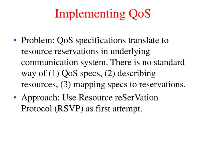 Implementing QoS