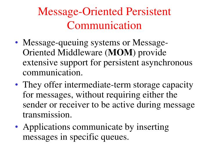 Message-Oriented Persistent Communication