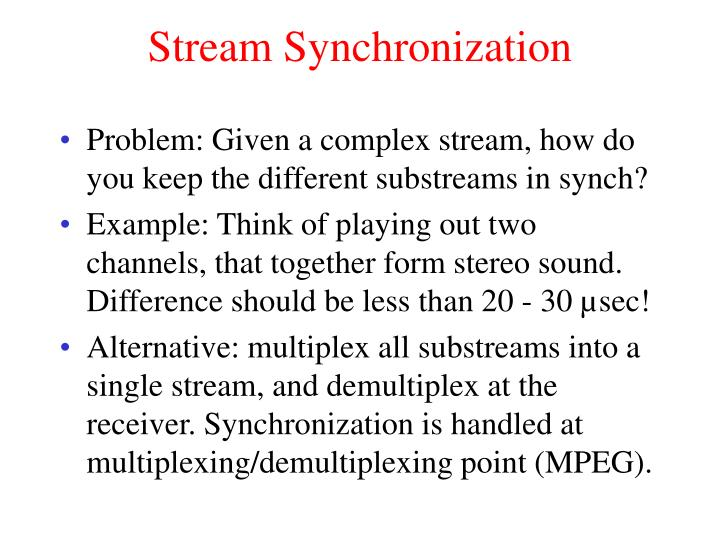 Stream Synchronization