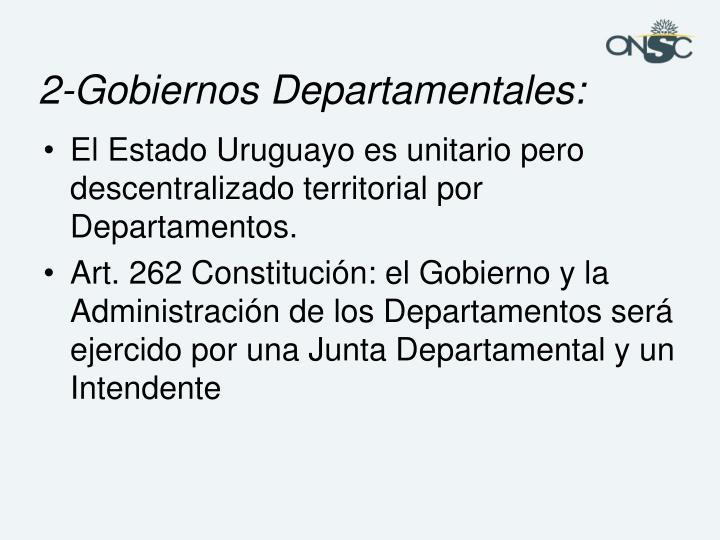 2-Gobiernos Departamentales: