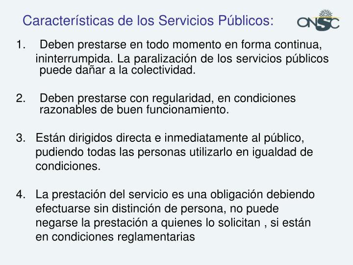 Características de los Servicios Públicos: