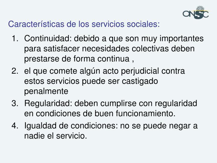 Características de los servicios sociales: