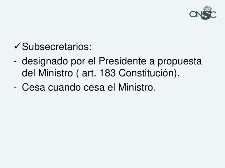 Subsecretarios: