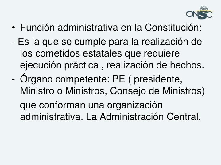 Función administrativa en la Constitución: