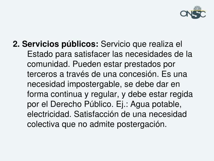 2. Servicios públicos: