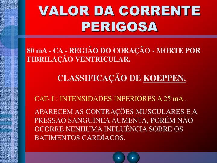 VALOR DA CORRENTE PERIGOSA