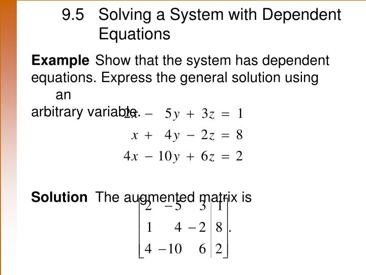 9.5 Solving a System with Dependent Equations