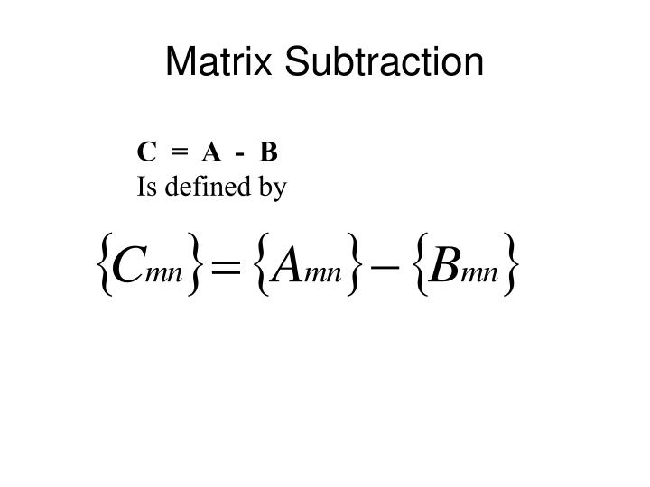 Matrix Subtraction