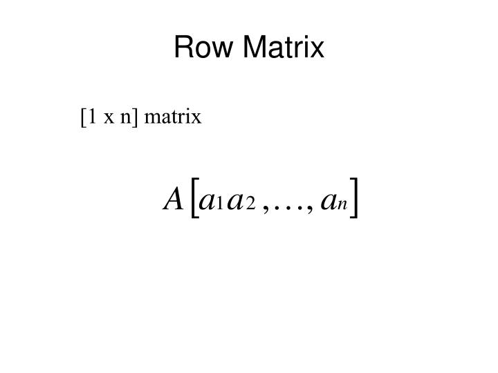 Row Matrix