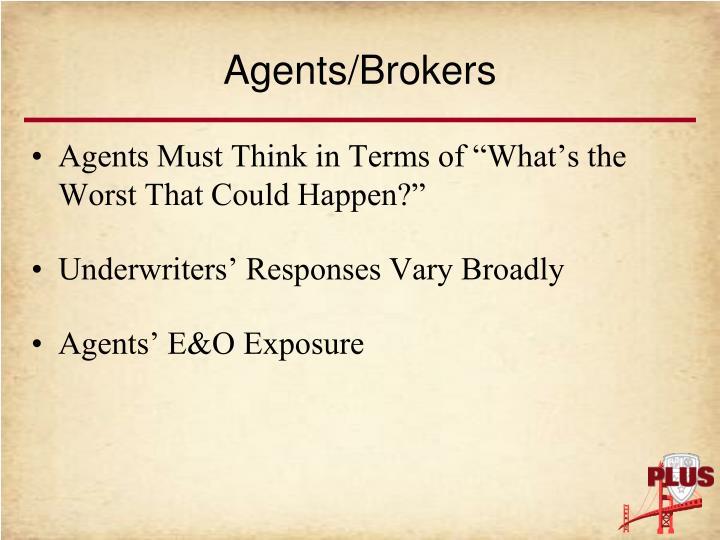 Agents/Brokers