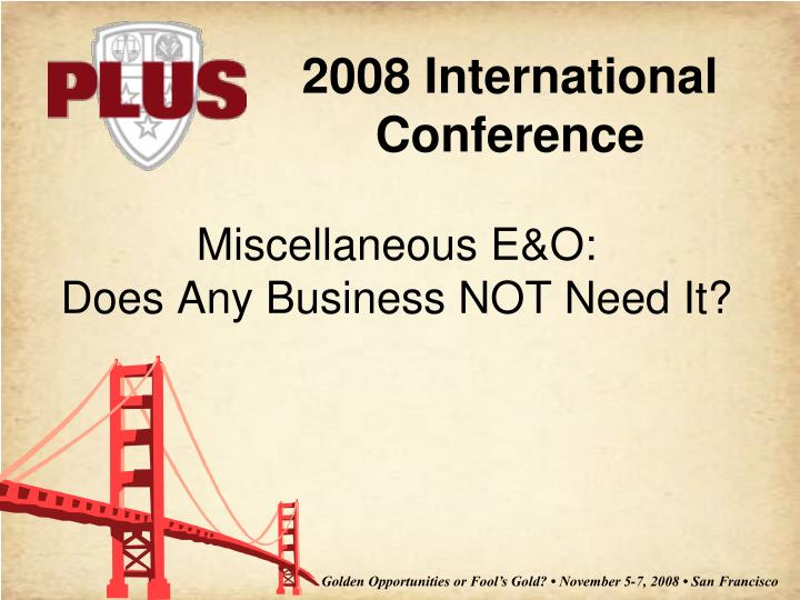 Miscellaneous e o does any business not need it