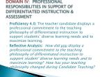 domain iv professional responsibilities in support of differentiated instruction assessment