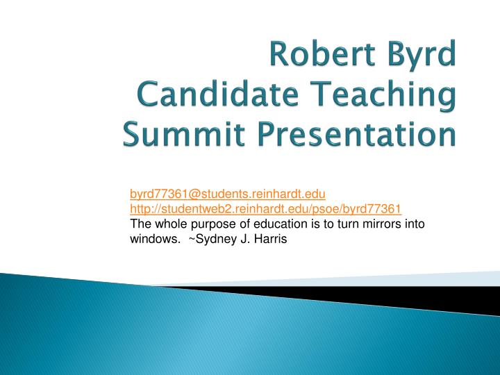 Robert byrd candidate teaching summit presentation