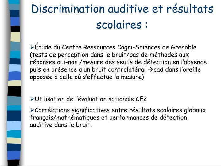 Discrimination auditive et résultats scolaires :