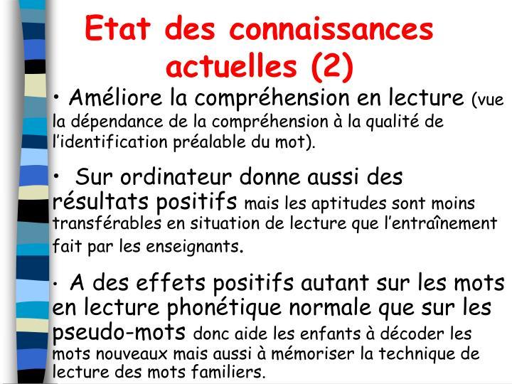 Etat des connaissances actuelles (2)