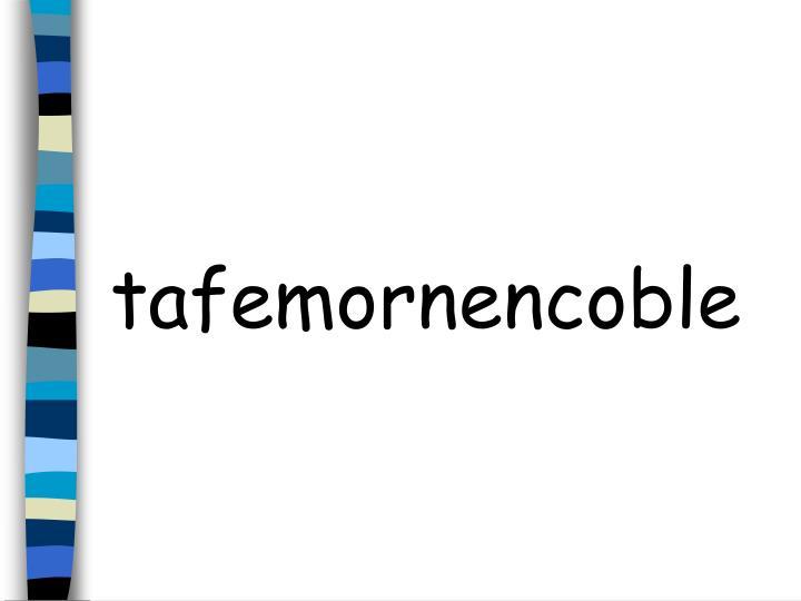 tafemornencoble