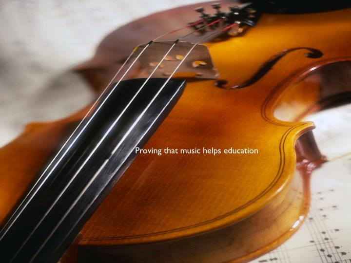 Proving that music helps education