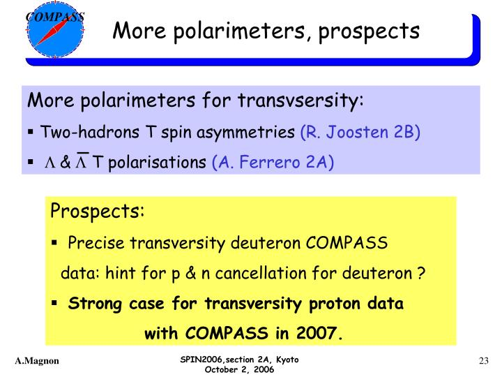 More polarimeters, prospects