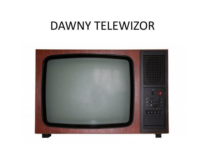 DAWNY TELEWIZOR