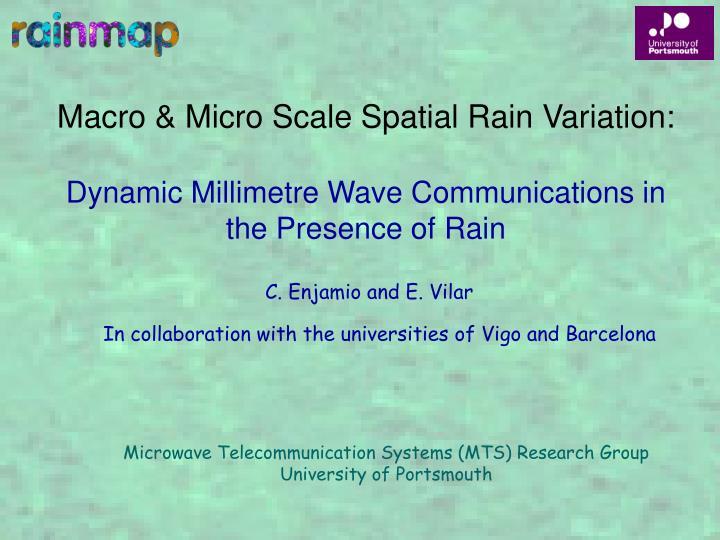 Macro & Micro Scale Spatial Rain Variation: