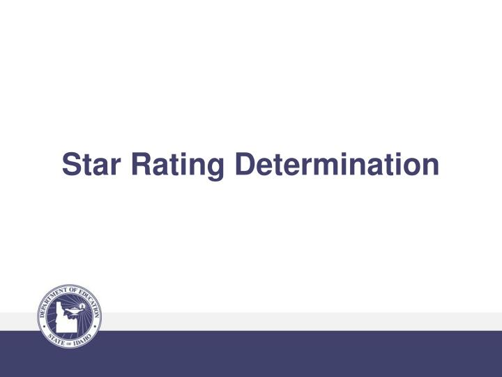 Star Rating Determination